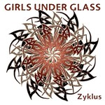 Girls Under Glass, Zyklus