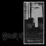 Forest of Shadows, Departure