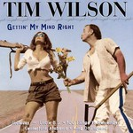 Tim Wilson, Gettin' My Mind Right mp3