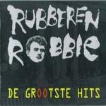Rubberen Robbie, De Grootste Hits