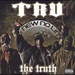 TRU, The Truth