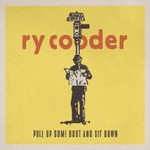 Ry Cooder, Pull Up Some Dust & Sit Down mp3