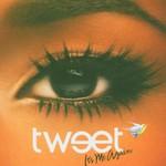 Tweet, It's Me Again