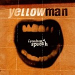 Yellowman, Freedom of Speech