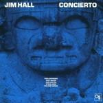 Jim Hall, Concierto