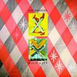 X, Los Angeles / Wild Gift