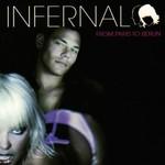 Infernal, From Paris to Berlin