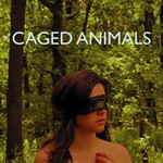 Caged Animals, Eat Their Own