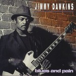 Jimmy Dawkins, Blues and Pain mp3