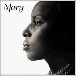Mary J. Blige, Mary
