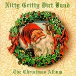 The Nitty Gritty Dirt Band, The Christmas Album mp3