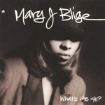 Mary J. Blige, What's the 411?