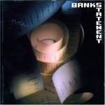 Tony Banks, Bankstatement