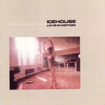 Icehouse, Love in Motion