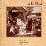 Iris DeMent, Lifeline