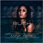 Anna Abreu, Rush