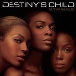 Destiny's Child, Destiny Fulfilled mp3