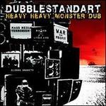 Dubblestandart, Heavy Heavy Monster Dub