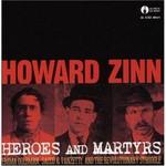 Howard Zinn, Heroes and Martyrs mp3