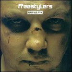 Freestylers, Raw As Fuck