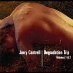 Jerry Cantrell, Degradation Trip, Volume 1