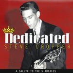 Steve Cropper, Dedicated: A Salute To The 5 Royales mp3