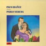 Paco Ibanez, Paco Ibanez Canta a Pablo Neruda mp3