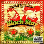 Black Star, Mos Def & Talib Kweli Are Black Star