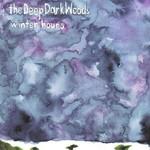 The Deep Dark Woods, Winter Hours mp3
