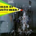 Man or Astro-man?, Is It ... Man or Astro-man? mp3