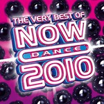 Various Artists, The Very Best Of Now Dance 2010 mp3