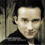 Russell Watson, Amore Musica
