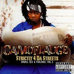 Camoflauge, Strictly 4 Da Streets