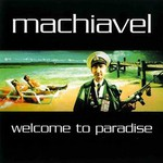 Machiavel, Welcome to Paradise mp3