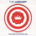 The Library, The King Of Silverlake