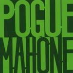 The Pogues, Pogue Mahone
