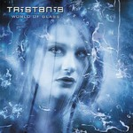 Tristania, World of Glass