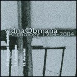 Vidna Obmana, Anthology 1984-2004