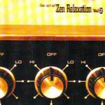 Various Artists, The Art of Zen Relaxation, Volume 2