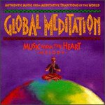Various Artists, Global Meditiation: Music From the Heart mp3