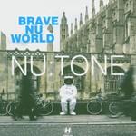 Nu:Tone, Brave Nu World