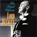Lord Buckley, His Royal Hipness mp3