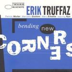 Erik Truffaz, Bending New Corners