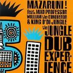Mazaruni!, The Jungle Dub Experience mp3