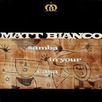 Matt Bianco, Samba in Your Casa mp3