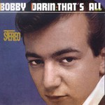 Bobby Darin, That's All
