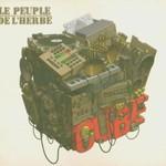 Le Peuple de l'Herbe, Cube