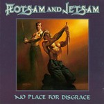 Flotsam and Jetsam, No Place for Disgrace mp3