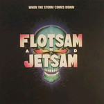 Flotsam and Jetsam, When the Storm Comes Down mp3