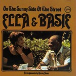 Ella Fitzgerald & The Count Basie Orchestra, Ella & Basie: On the Sunny Side of the Street